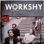Workshy – The golden mile (1989)