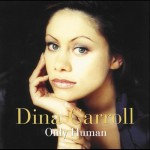 Dina Carroll – Only Human (1992)
