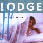 J.C.LODGE – Selfish Lover (1990)