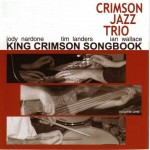 King Crimson Songbook Vol. 1 (2005)