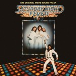 Original Sound Track – SATADAY NIGHT FEVER (1977)