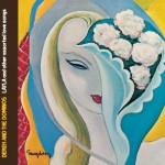 Derek & The Dominos – Layla And Other Assorted Love Songs
