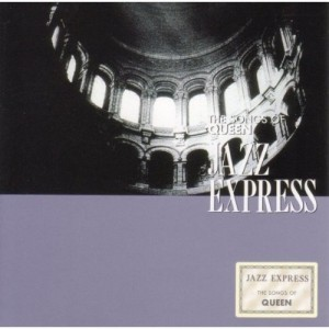 Jazz Express - The Songs Of Queen