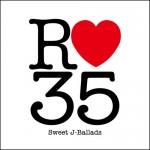 R35 – Sweet J-Ballads (2007)
