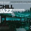 VA  - Chill Jazz Sessions