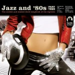 Various – Jazz and  '80s PART 3 (2009)