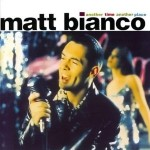 MATT BIANCO –  Another Time Another Place (1993)