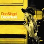 Dan Siegel – Departure (2006)
