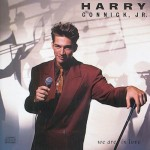 Harry Connick, JR. – We Are in Love (1990)