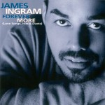 James Ingram – Forever More (Love Songs, Hits & Duets) 1999