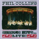 Phil Collins – Serious Hits Live (1990)