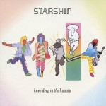 STARSHIP – Knee Deep in the Hoopla (1985)