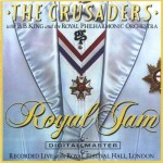 THE CRUSADERS – Royal Jam (1984)