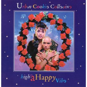 Urban Cookie Collective - High on a Happy Vibe